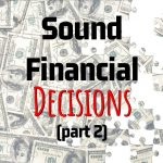 Jeffrey Campbell's Key Points On How To Make Sound Financial Decisions (Part 2)