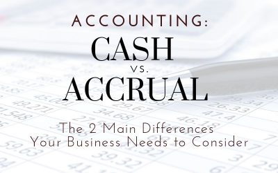 Cash vs. Accrual Accounting: Two Main Differences For Mayfield Heights Businesses To Consider